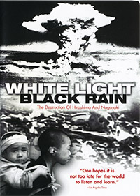 White Light Black Rain: The Destruction of Hiroshima and Nagasaki (2007)